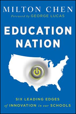 Education Nation By Chen, Milton/ Lucas, George (FRW)